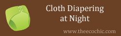 Diapering at Night