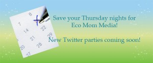 Eco Mom Twitter Parties