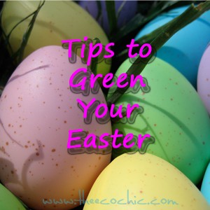 A Greener Bunny Trail – Tips for Greening Your Easter