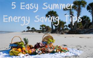 5 Easy Summer Energy Saving Tips