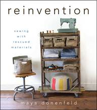 Reinvention – Sewing With Rescued Materials (Review)