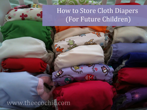 How to Store Cloth Diapers (for future children