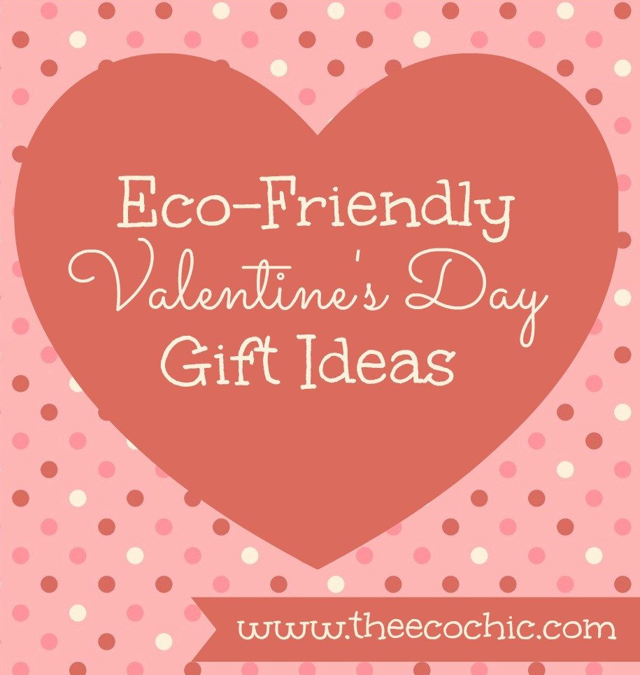 Eco friendly valentine s day gift ideas a tampa for Valentines day trip ideas
