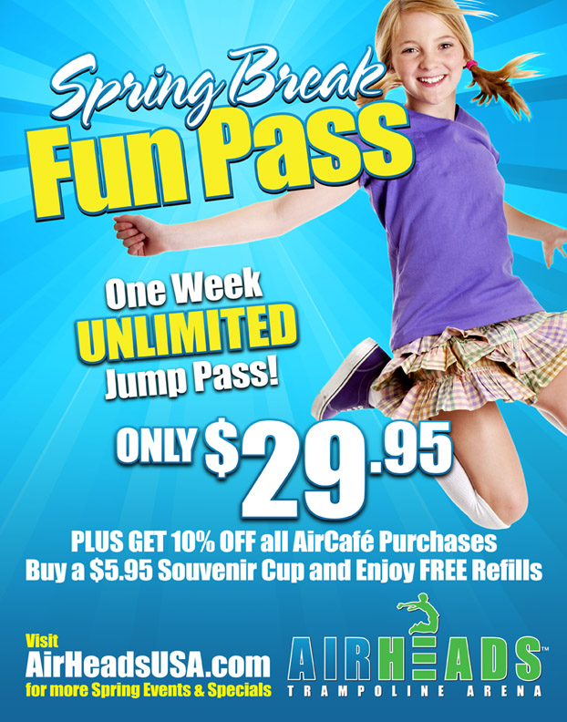 SPRING BREAK FUN PASS 2013