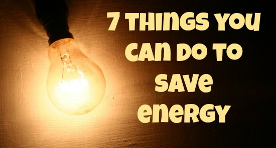 7 Things You Can Do To Save Energy @TheEcoChic