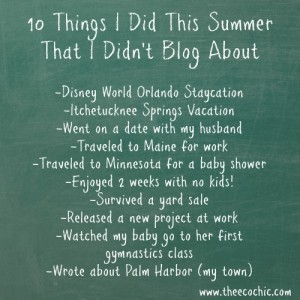 10 Things I Did This Summer