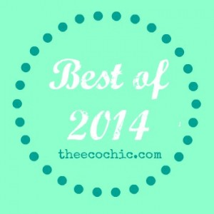 Best of 2013 – The Eco Chic Edition