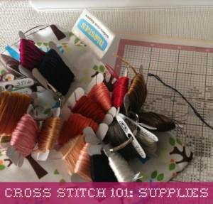 Cross Stitch 101 Supplies