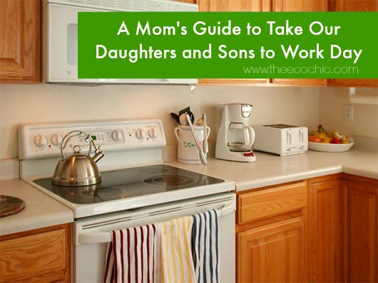 Mom's Guide to Take Your Kids to Work Day