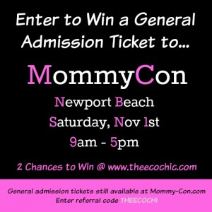 MommyCon Newport Beach – November 1st – Giveaway