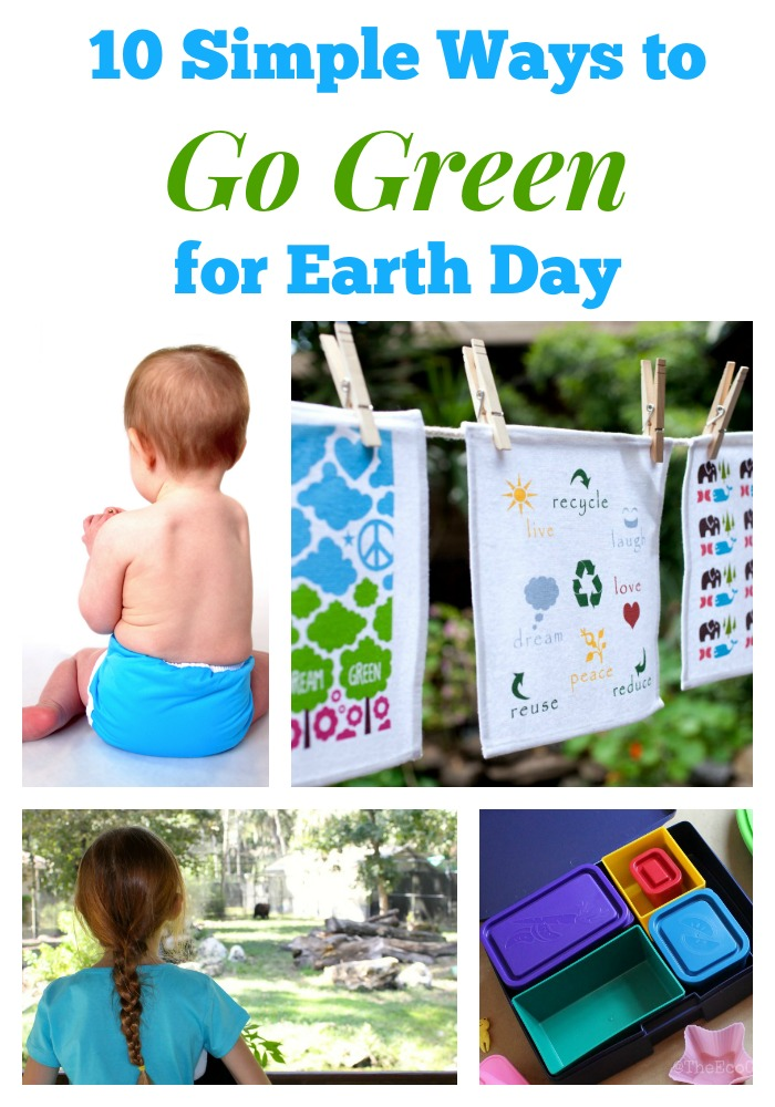 10 Simple Ways To Go Green This Earth Day And Every Day