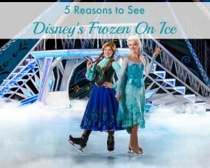 5 Reasons to See Disney's Frozen on Ice