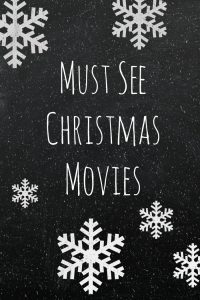 What Are Your Must See Christmas Movies?