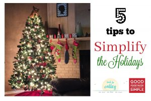 Tips for Simplifying Your Holiday