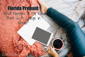 Florida Prepaid – What Happens if My Kids Don't Go to College in Florida?