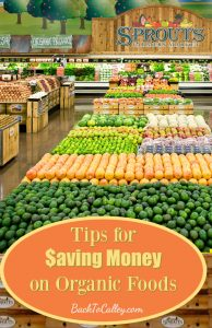 Tips for Saving Money on Organic Foods