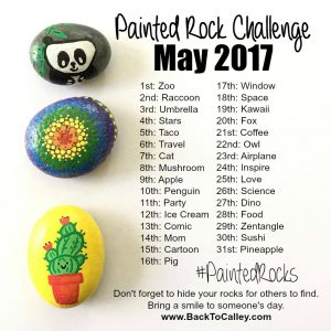 May Painted Rock Challenge #PaintedRocksByCalley