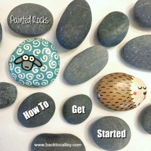 Painted Rocks – How To Get Started