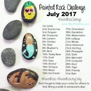 Painted Rock Challenge July 2017 #PaintedRocksByCalley