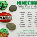 Minecraft Painted Rock Challenge