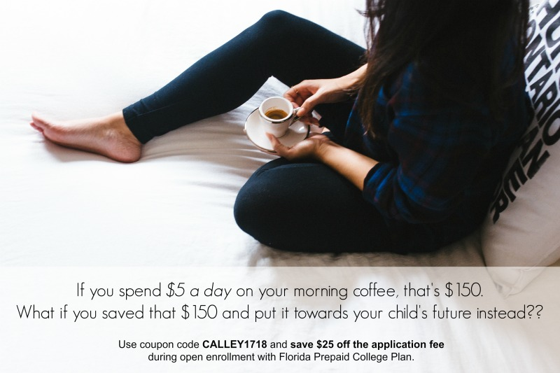 Coupon Code CALLEY1718 save 25 off Florida Prepaid College Plan application