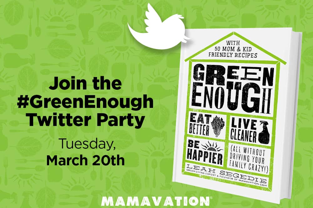 Green Enough Twitter Party #GreenEnough