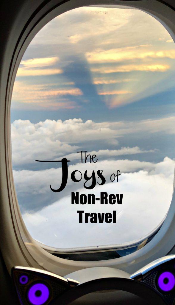 The Joys of NonRev Travel