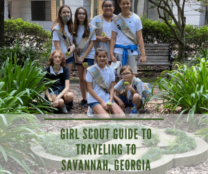 Girl Scouts Traveling to Savannah
