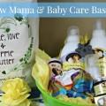 Mama & Baby Care Basket
