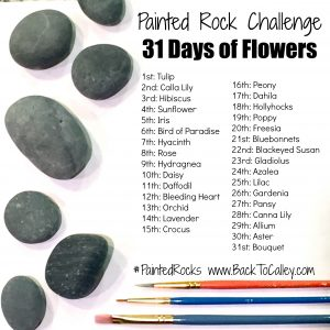 May Painted Rock Challenge 31 Days of Flowers